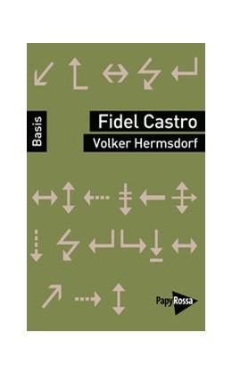 Abbildung von Hermsdorf | Fidel Castro | 1. Auflage | 2018 | beck-shop.de