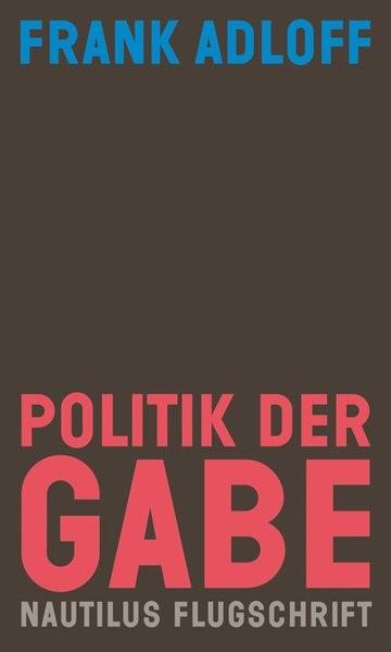 Politik der Gabe   Adloff, 2018   Buch (Cover)