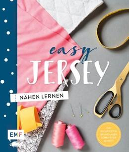 Abbildung von Easy Jersey - Nähen lernen | 1. Auflage | 2018 | beck-shop.de