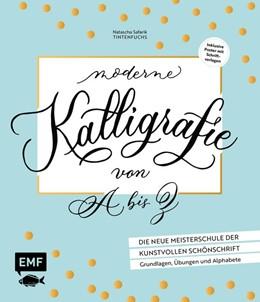Abbildung von Safarik   Moderne Kalligrafie von A bis Z - Die neue Meisterschule der kunstvollen Schönschrift   1. Auflage   2018   beck-shop.de