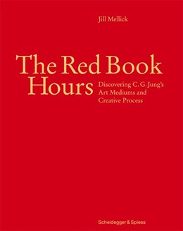 Abbildung von Mellick | The Red Book Hours | 2018 | Discovering C.G. Jung's Art Me...