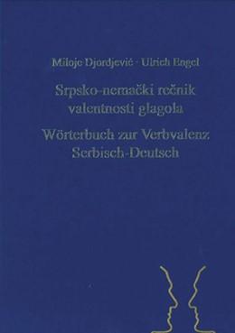 Abbildung von Djordjevic / Engel   Srpsko-nemacki recnik valentnosti glagola. Wörterbuch zur Verbvalenz Serbisch-Deutsch   2013   34
