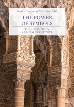 Abbildung von Giese / Varela Braga | The Power of Symbols | 2018 | The Alhambra in a Global Persp...