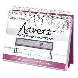 Abbildung von Werth   Adventskalender »Advent - mehr als wir erWARTEN«   2018   24 Atempausen bis Weihnachten