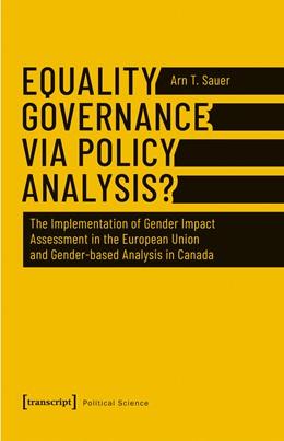 Abbildung von Sauer   Equality Governance via Policy Analysis?   2018   The Implementation of Gender I...