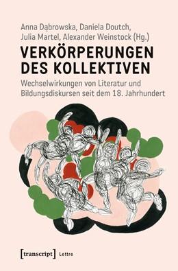 Abbildung von Dabrowska / Doutch | Verkörperungen des Kollektiven | 1. Auflage | 2019 | beck-shop.de