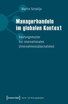Abbildung von Schalljo | Managerhandeln im globalen Kontext | 2018 | Deutungsmuster bei internation...
