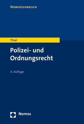 Polizei- und Ordnungsrecht | Thiel | 4. Auflage, 2019 | Buch (Cover)
