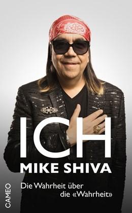Abbildung von Shiva   Ich, Mike Shiva   1. Auflage   2018   beck-shop.de