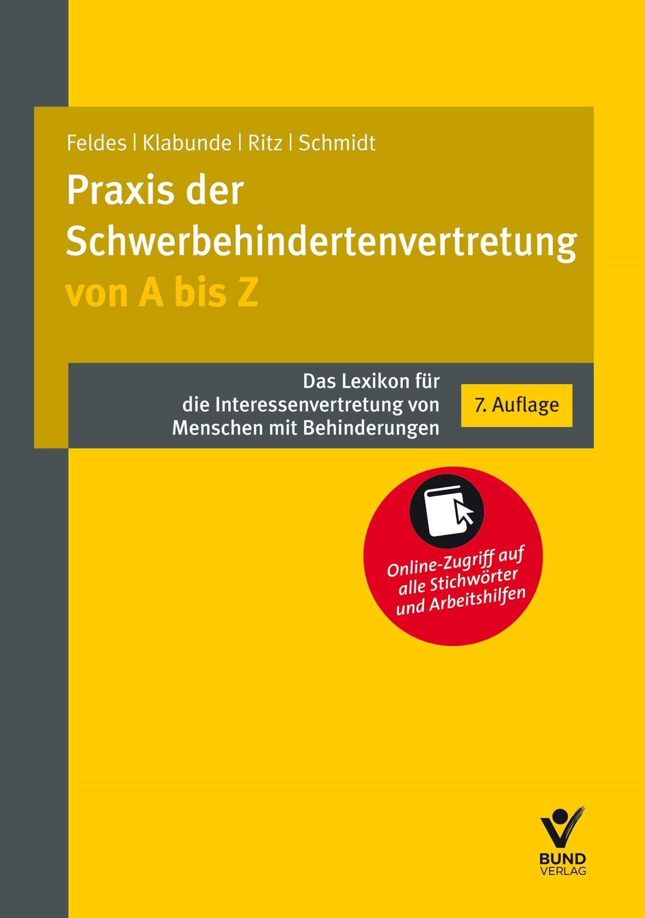 Abbildung von Feldes / Klabunde / Ritz / Schmidt | Praxis der Schwerbehindertenvertretung von A bis Z | 7., vollständig neubearbeitete Auflage | 2018