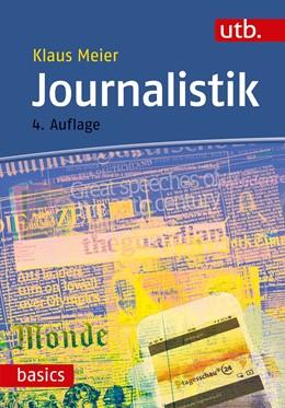 Abbildung von Meier | Journalistik | 4., überarbeitete Auflage | 2018