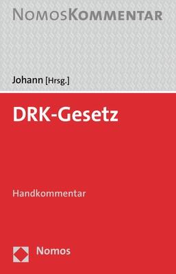 DRK-Gesetz | Johann (Hrsg.), 2018 | Buch (Cover)