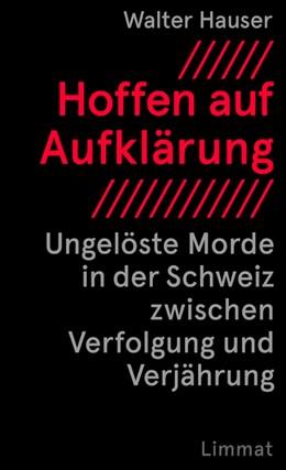 Abbildung von Hauser | Hoffen auf Aufklärung | 1. Auflage | 2018 | beck-shop.de