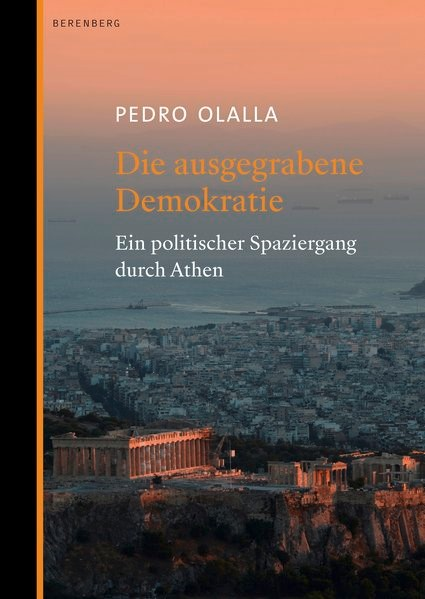 Die ausgegrabene Demokratie | Ollala, 2018 | Buch (Cover)