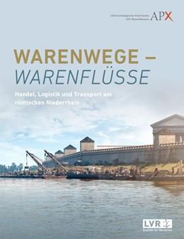 Abbildung von Eger | Warenwege - Warenflüsse | 1. Auflage | 2018 | beck-shop.de