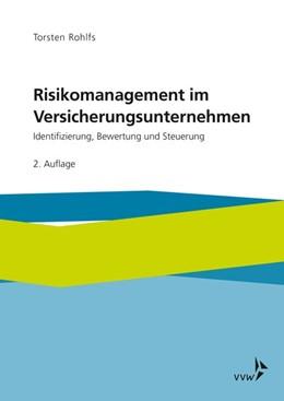 Abbildung von Rohlfs | Risikomanagement im Versicherungsunternehmen | 2. Auflage | 2018 | beck-shop.de