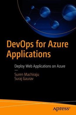 Abbildung von Machiraju / Gaurav   DevOps for Azure Applications   1. Auflage   2018   beck-shop.de