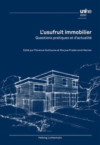 L'usufruit immobilier | Guillaume / Pradervand-Kernen, 2018 | Buch (Cover)