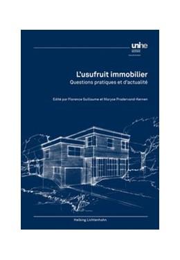 Abbildung von Guillaume / Pradervand-Kernen | L'usufruit immobilier | 1. Auflage | 2018 | beck-shop.de