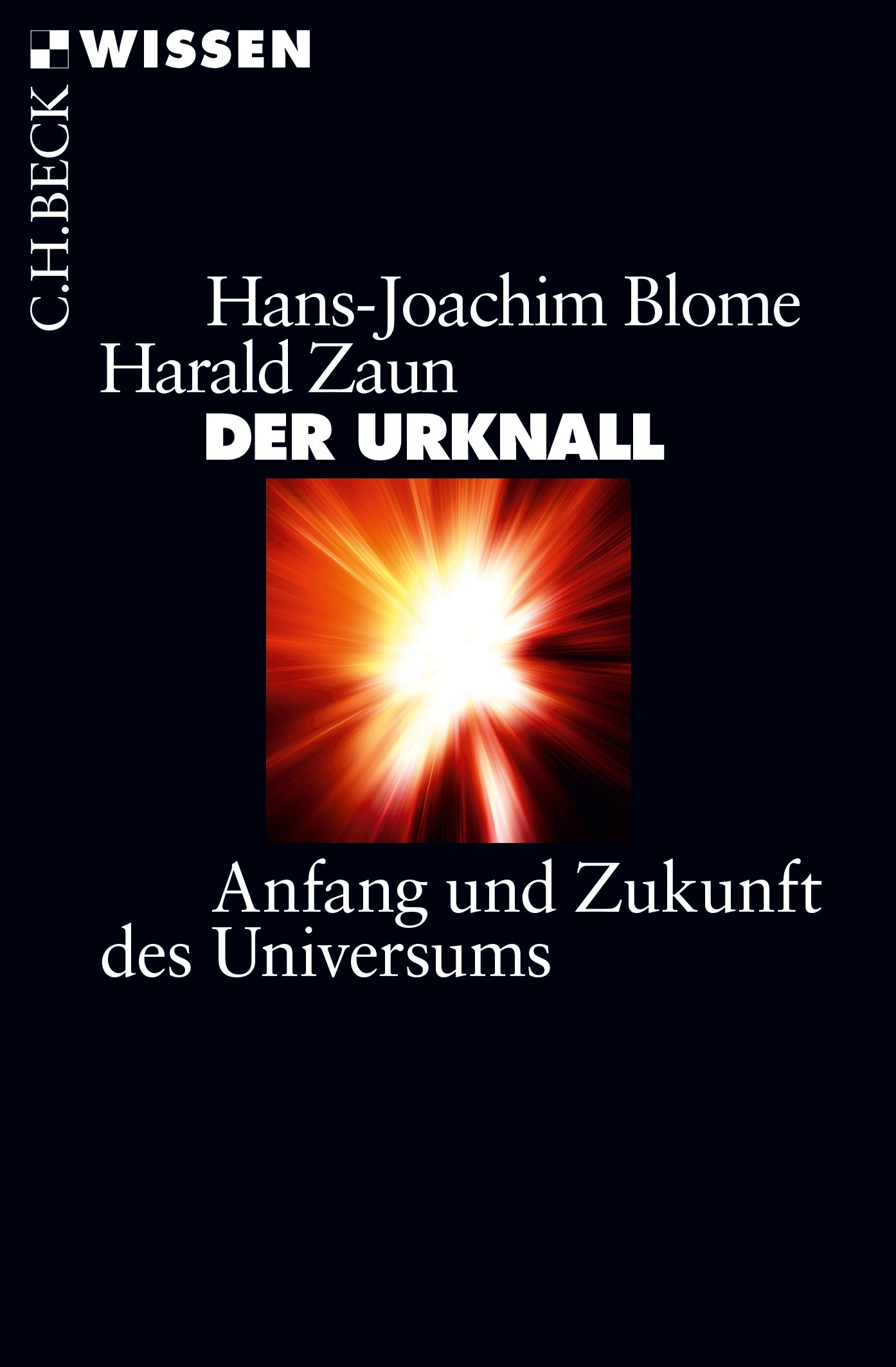 Der Urknall | Blome, Hans-Joachim / Zaun, Harald | 4., aktualisierte Auflage, 2018 | Buch (Cover)