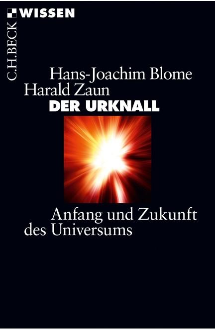 Cover: Hans-Joachim Blome|Harald Zaun, Der Urknall
