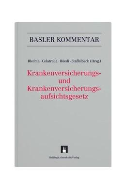 Abbildung von Blechta / Colatrella / Rüedi / Staffelbach | Basler Kommentar Sozialversicherungsrecht Kombipaket BSK: Krankenversicherungsgesetz, Krankenversicherungsaufsichtsgesetz: KVG/KVAG | 2020