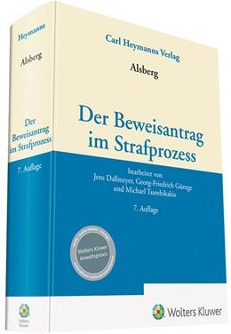 Abbildung von Alsberg | Beweisantrag im Strafprozess | 7. Auflage | 2019