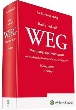 Abbildung von Riecke / Schmid (Hrsg.) | WEG Kommentar | 5. Auflage | 2019