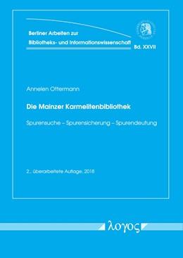 Abbildung von Ottermann | Die Mainzer Karmelitenbibliothek | 2. Auflage | 2018 | 27 | beck-shop.de