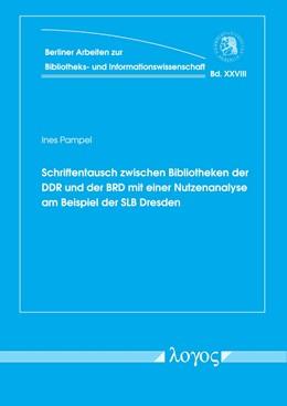 Abbildung von Pampel | Schriftentausch zwischen Bibliotheken der DDR und der BRD mit einer Nutzenanalyse am Beispiel der SLB Dresden | 1. Auflage | 2018 | 28 | beck-shop.de