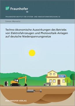 Abbildung von Marwitz | Techno-ökonomische Auswirkungen des Betriebs von Elektrofahrzeugen und Photovoltaik-Anlagen auf deutsche Niederspannungsnetze. | 2018
