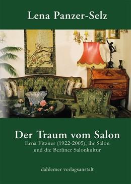 Abbildung von Panzer-Selz   Der Traum vom Salon   1. Auflage   2018   beck-shop.de