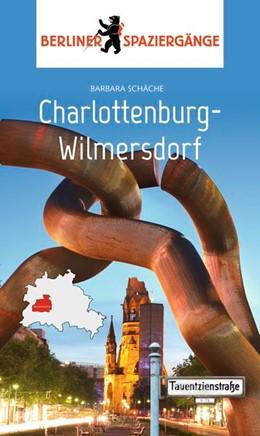 Abbildung von Schäche | Charlottenburg-Wilmersdorf | 1. Auflage | 2018 | Berliner Spaziergänge
