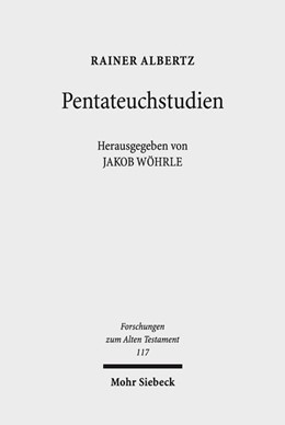 Abbildung von Wöhrle / Albertz / Neumann | Pentateuchstudien | 2018 | 117