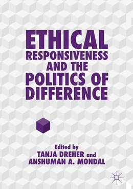 Abbildung von Dreher / Mondal | Ethical Responsiveness and the Politics of Difference | 1st ed. 2018 | 2018