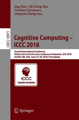 Abbildung von Xiao / Mao / Suzumura / Zhang | Cognitive Computing – ICCC 2018 | 1st ed. 2018 | 2018 | Second International Conferenc...