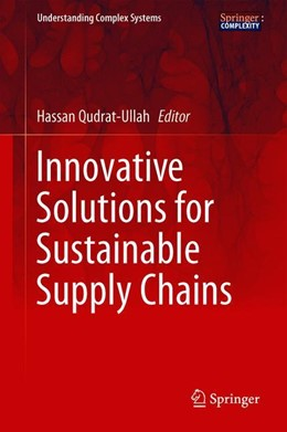 Abbildung von Qudrat-Ullah | Innovative Solutions for Sustainable Supply Chains | 1st ed. 2018 | 2018