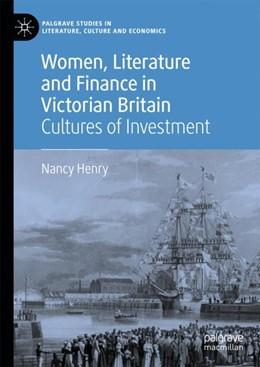 Abbildung von Henry | Women, Literature and Finance in Victorian Britain | 1. Auflage | 2018 | beck-shop.de