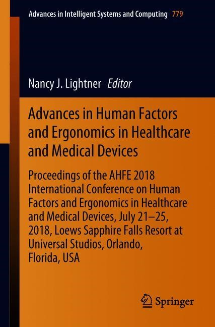 Advances in Human Factors and Ergonomics in Healthcare and Medical Devices | Lightner | 1st ed. 2019, 2018 | Buch (Cover)