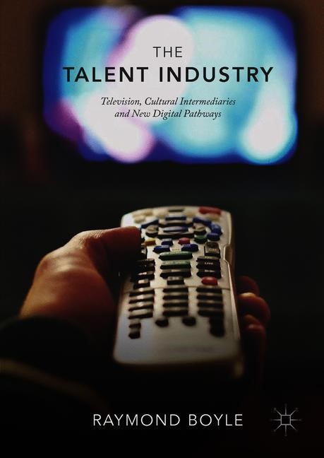 The Talent Industry | Boyle | 1st ed. 2018, 2018 | Buch (Cover)