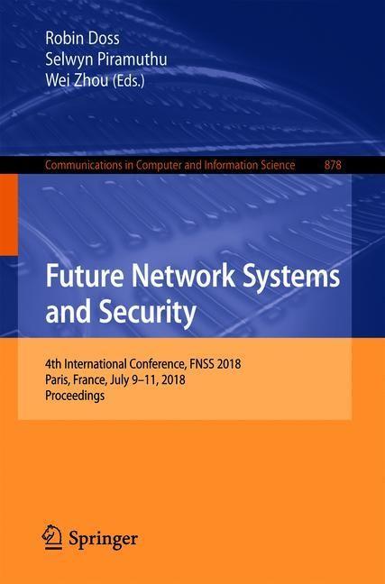 Abbildung von Doss / Piramuthu / Zhou   Future Network Systems and Security   1st ed. 2018   2018