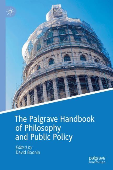 Abbildung von Boonin   The Palgrave Handbook of Philosophy and Public Policy   1st ed. 2018   2018