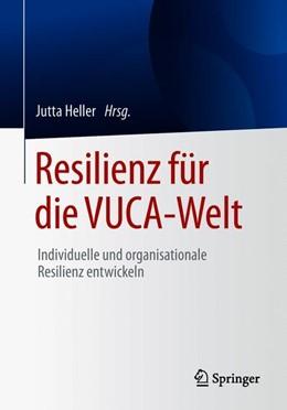 Abbildung von Heller   Resilienz für die VUCA-Welt   1. Auflage   2018   beck-shop.de