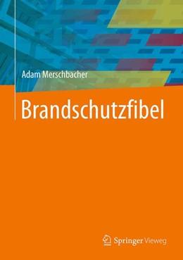 Abbildung von Merschbacher | Brandschutzfibel | 2018