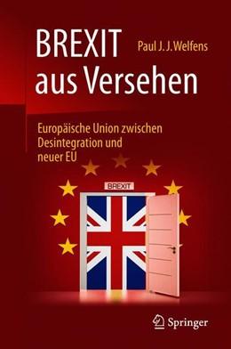 Abbildung von Welfens | BREXIT aus Versehen | 2. Auflage | 2018 | beck-shop.de