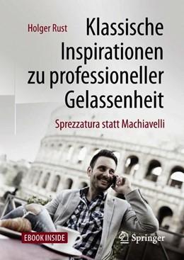 Abbildung von Rust   Klassische Inspirationen zu professioneller Gelassenheit   1. Auflage   2018   beck-shop.de