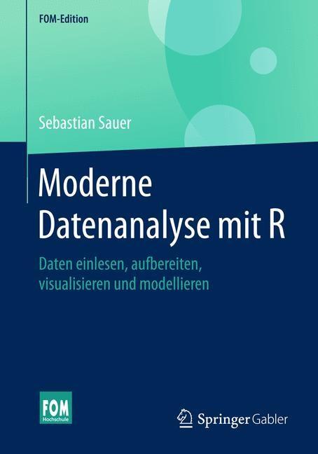 Moderne Datenanalyse mit R   Sauer, 2019   Buch (Cover)