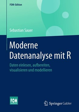 Abbildung von Sauer | Moderne Datenanalyse mit R | 2019 | Daten einlesen, aufbereiten, v...