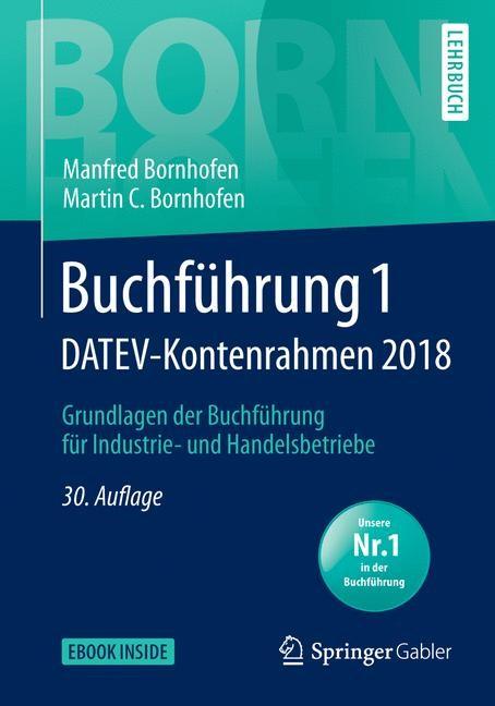 Buchführung 1 DATEV-Kontenrahmen 2018 | Bornhofen | 30., überarbeitete und aktualisierte Auflage, 2018 | Buch (Cover)