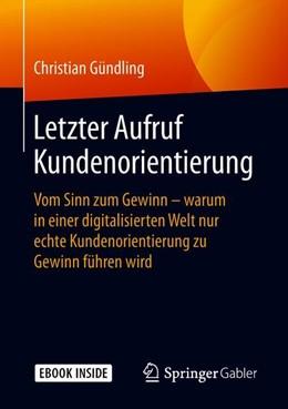 Abbildung von Gündling   Letzter Aufruf Kundenorientierung   1. Auflage   2018   beck-shop.de